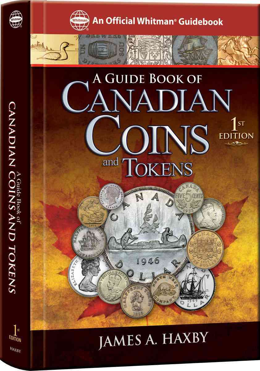 A Guide Book of Canadian Coins By Haxby, James